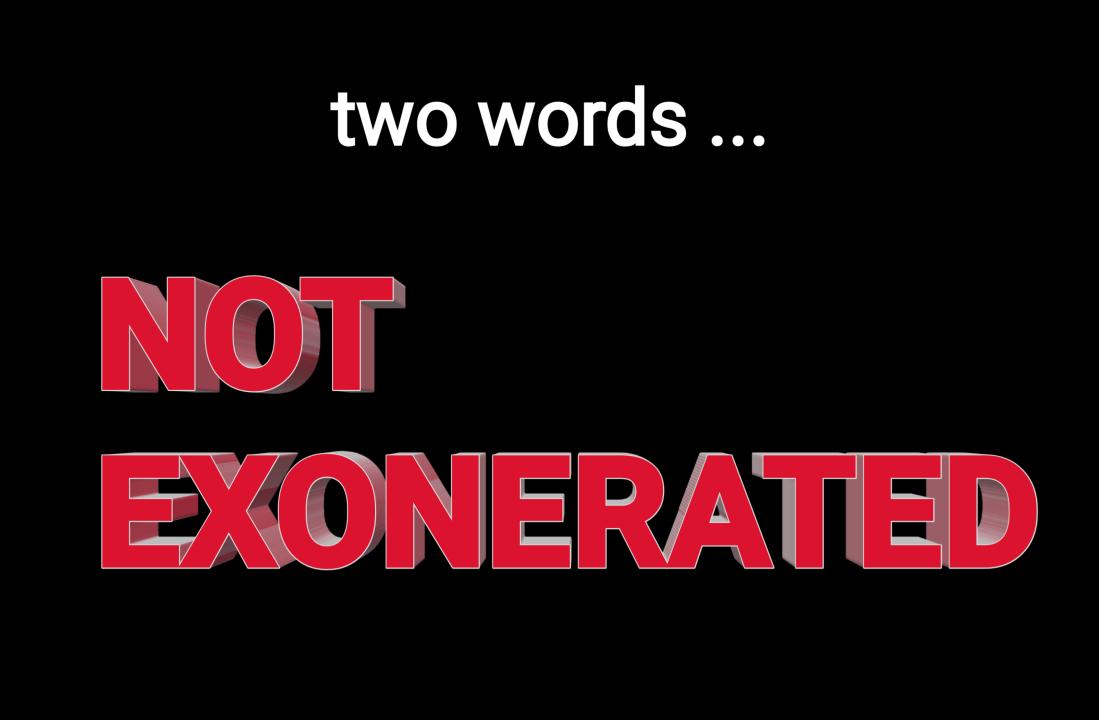 Not exonerated